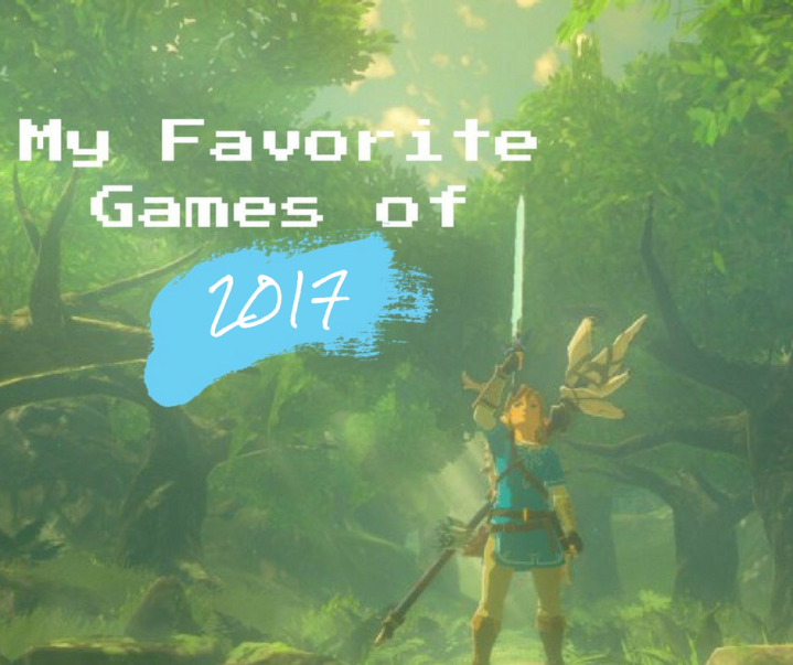 My Favorite Games of 2017